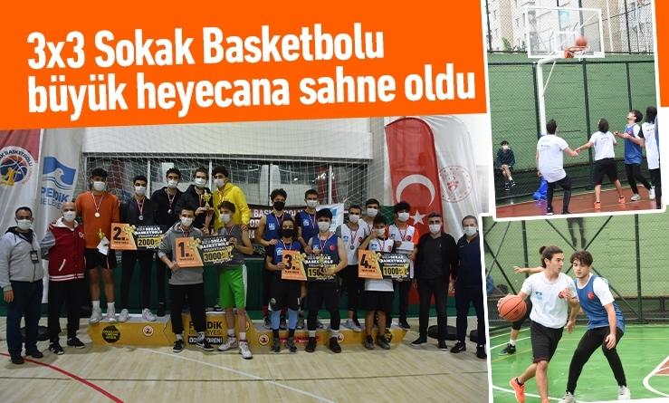 3x3 Sokak Basketbolu büyük heyecana sahne oldu