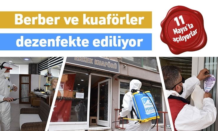 BERBER VE KUAFÖRLER DEZENFEKTE EDİLİYOR