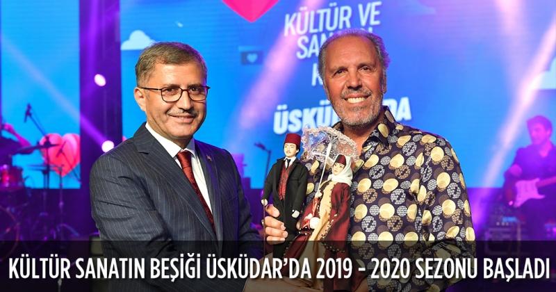 KÜLTÜR SANATIN BEŞİĞİ ÜSKÜDAR'DA 2019 - 2020 SEZONU BAŞLADI