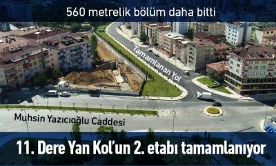 11. Dere Yan Kol 2. Etabının 560 metrelik kısmı tamamlandı