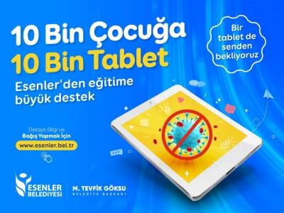 GELİN, ESENLER'DE TABLETSİZ ÇOCUK KALMASIN!