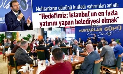 """""""Hedefimiz, İstanbul'da en fazla yatırım yapan belediye olmak"""""""